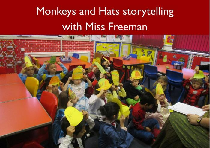 28 Monkeys and Hats storytelling with Miss Freeman