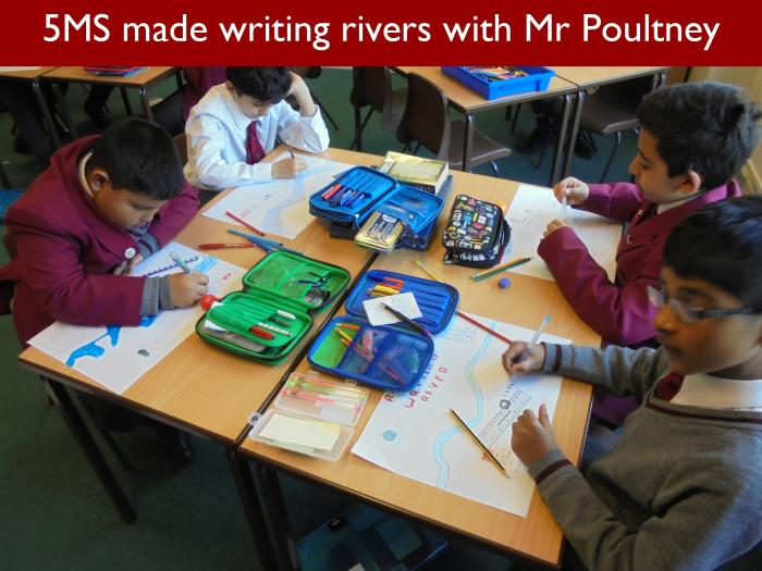 8 5MS made writing rivers with Mr Poultney