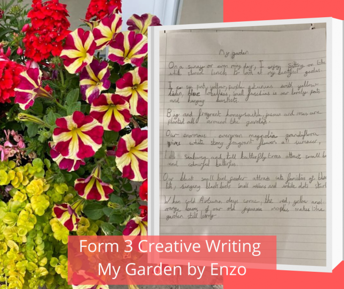 Form 3 Creative Writing My Garden by Enzo